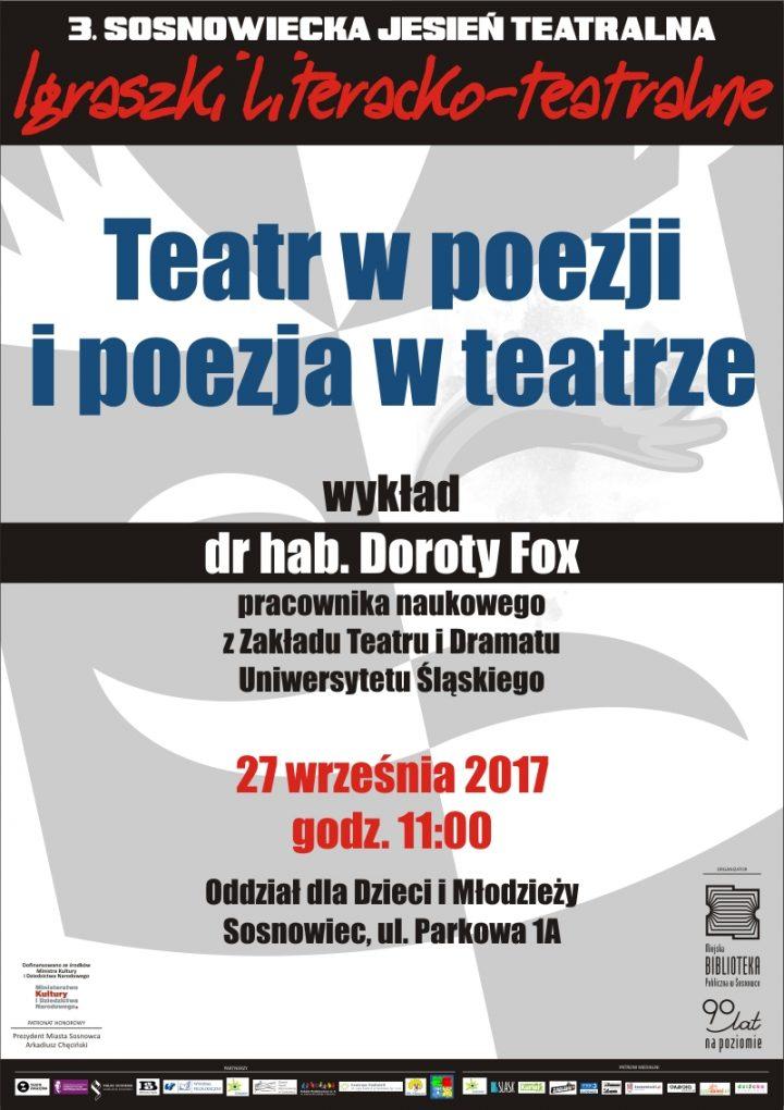 """Wykład dr hab. Doroty Fox """"Teatr w poezji i poezja w teatrze"""""""