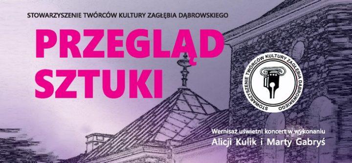 """""""Przegląd Sztuki"""" wystawa promująca Zagłębie Dąbrowskie"""