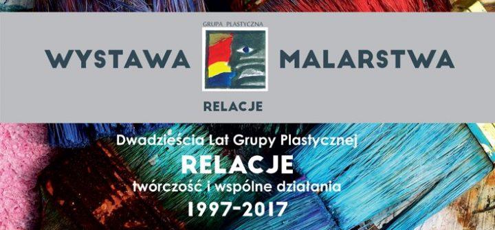 Wystawa Malarstwa z okazji 20-lecia grupy plastycznej RELACJE