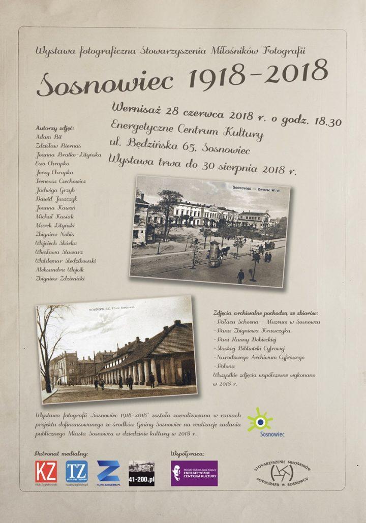 Wystawa fotograficzna Stowarzyszenia Miłośników Fotografii – SOSNOWIEC 1918 – 2018