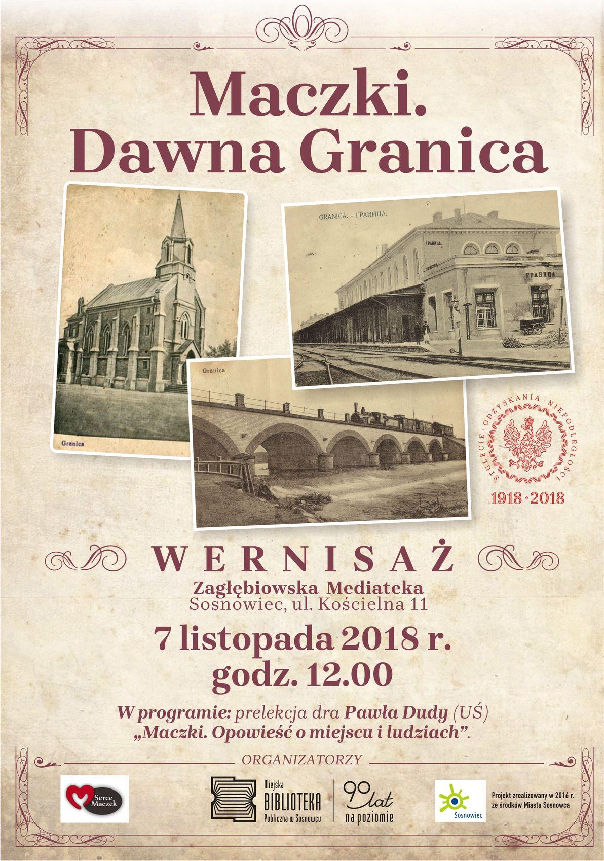 """Maczki. Dawna Granica"" – wernisaż i prelekcja"